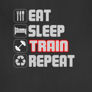 Eat Sleep Train Repeat T-Shirt - Adjustable Apron