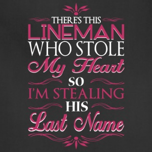 There's This Lineman Who Stolen My Heart T Shirt - Adjustable Apron