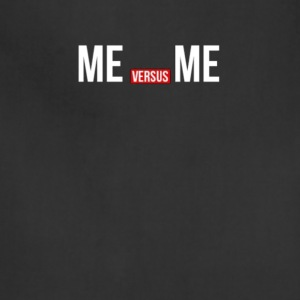 Me vs Me Gym Quote - Adjustable Apron