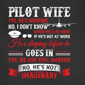 Pilot Wife T Shirt - Adjustable Apron