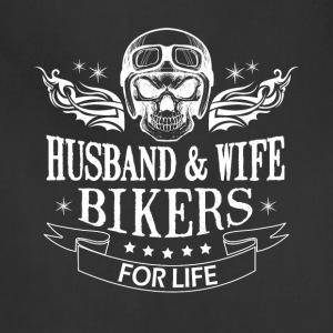 Husband And Wife Bikers For Life T Shirt - Adjustable Apron