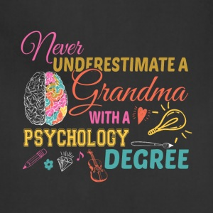 Grandma With A Psychology Degree T Shirt - Adjustable Apron