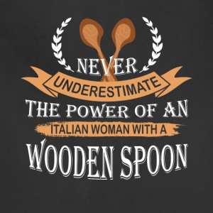 Italian Woman With A Wooden Spoon T Shirt - Adjustable Apron