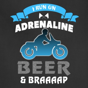 I Run On Adrenaline Beer And Braaaap T Shirt - Adjustable Apron