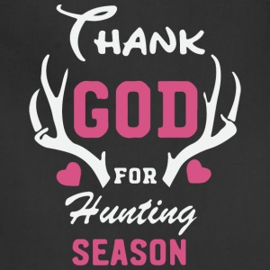 Thank God for hunting season - Adjustable Apron