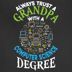 Grandpa With A Computer Science Degree T Shirt - Adjustable Apron