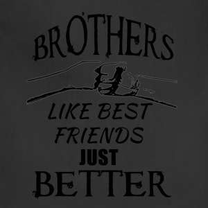 Brothers better than friends black - Adjustable Apron