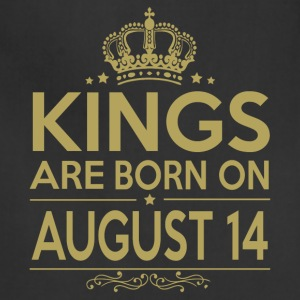 Kings are born on August 14 - Adjustable Apron