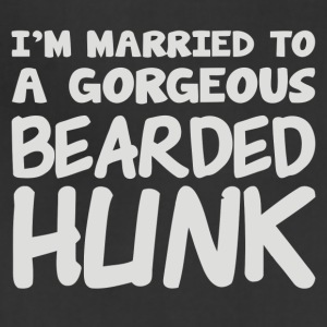 Im Married To A Gorgeous Bearded Hunk - Adjustable Apron