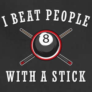 Billiard Lover - I Beat People With A Stick - Adjustable Apron