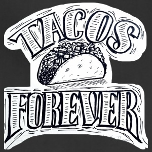 Tacos Forever - Adjustable Apron