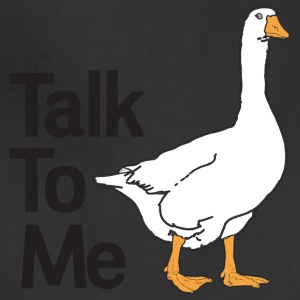 Talk To Me Goose - Adjustable Apron