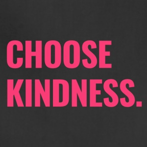 Choose Kindness (bold pink lettering) - Adjustable Apron