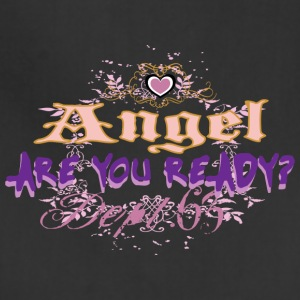 angel are you ready - Adjustable Apron