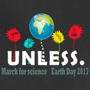 Unless Science march Earth day 2017 - Adjustable Apron