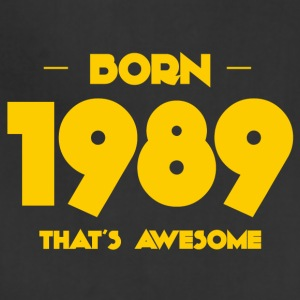 Born 1989, that's awesome - Birthdays - Adjustable Apron