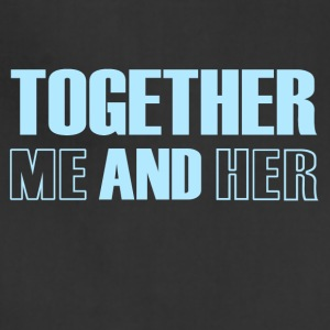 Together Me and Her - Adjustable Apron