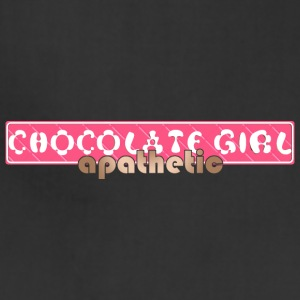 Chocolate Girl - Apathetic - Adjustable Apron