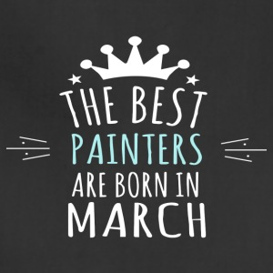 Best PAINTERS are born in march - Adjustable Apron