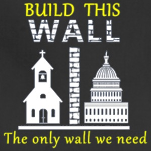 Build This Wall Secularism - Adjustable Apron