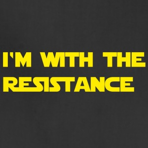 I'm with the resistance resistance - Adjustable Apron