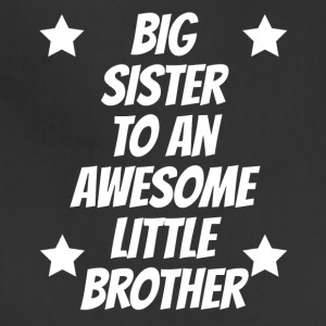Big Sister To An Awesome Little Brother - Adjustable Apron