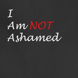 Not Ashamed 2 - Adjustable Apron