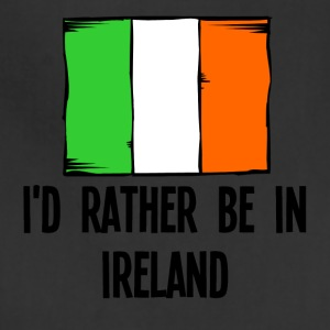I'd Rather Be In Ireland - Adjustable Apron