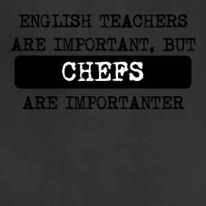 Chefs Are Importanter - Adjustable Apron