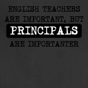 Principals Are Importanter - Adjustable Apron