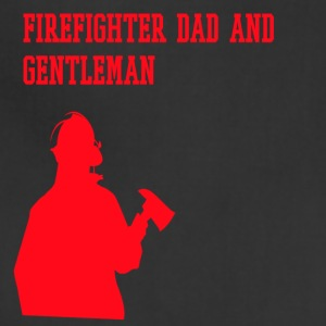 FIREFIGHTER DAD AND GENTLEMAN - Adjustable Apron