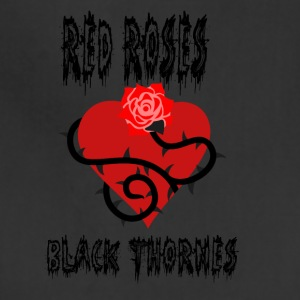 Your'e a Red Rose but a Black Thorn shirt - Adjustable Apron
