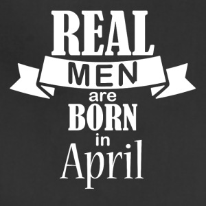 Real men born in April - Adjustable Apron