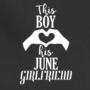 This Boy loves his June Girlfriend - Adjustable Apron