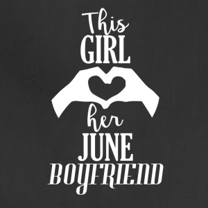 This Girl loves her June Boyfriend - Adjustable Apron