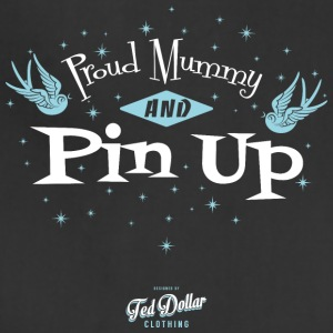 Proud Mummy and Pin Up - Adjustable Apron