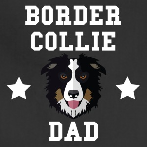 Border Collie Dad Dog Owner - Adjustable Apron
