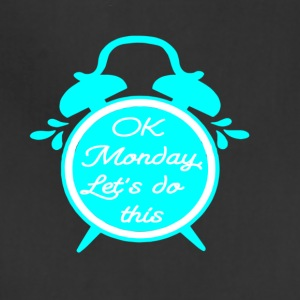 OK MONDAY motivation funny quote - Adjustable Apron