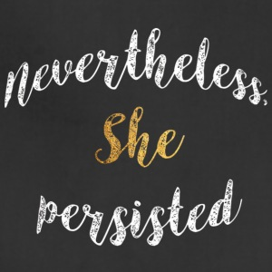 Nevertheless She Persisted 19 - Adjustable Apron