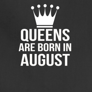 queens are born in august - Adjustable Apron