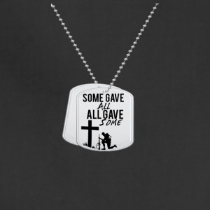 Some Gave All tag - Adjustable Apron
