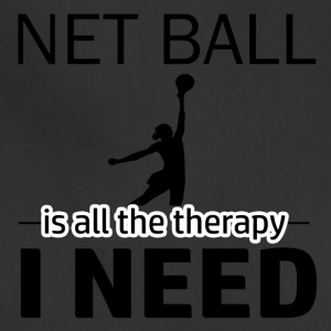 Net Ball is my therapy - Adjustable Apron