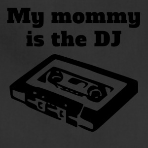 My Mommy Is The DJ - Adjustable Apron