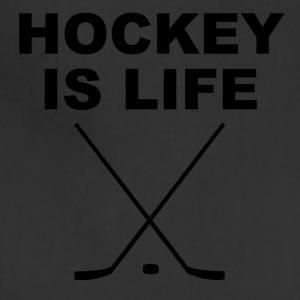 Hockey Is Life - Adjustable Apron