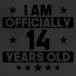 I Am Officially 14 Years Old 14th Birthday - Adjustable Apron