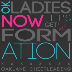 k Ladies Now Let s Get In Formation Oakland Cheerl - Adjustable Apron