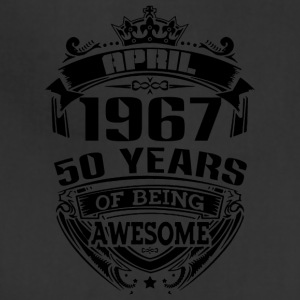 april 1967 50 years of being awesome - Adjustable Apron