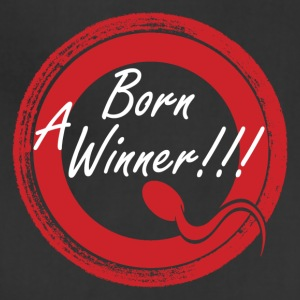 Born A Winner!!! - Adjustable Apron
