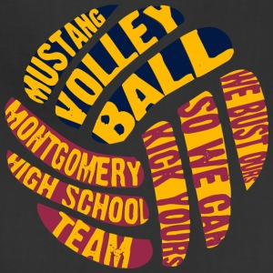 MUSTANG VOLLEY BALL WE BUST OURS SO WE CAN KICK YO - Adjustable Apron