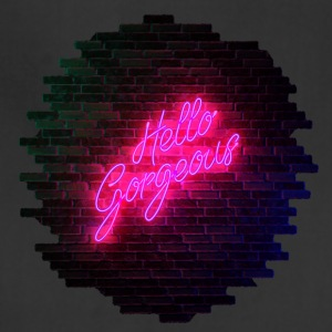Hello Gorgeous - Neon Sign - Adjustable Apron